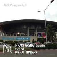 Photo taken at IMPACT Arena by Thananrath S. on 7/27/2013