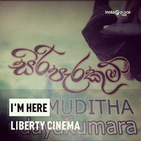 Photo taken at Liberty Cinema by Shirantha W. on 5/30/2013