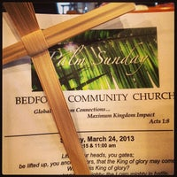Photo taken at Bedford Community Church by Chris G. on 3/24/2013