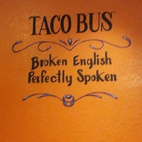Photo taken at Taco Bus by Cami F. on 7/14/2012