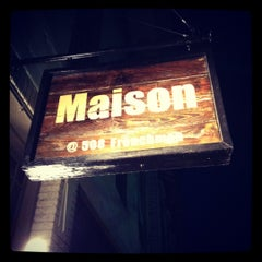 Photo taken at Maison by Mike H. on 3/17/2012