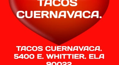 Photo of Food Truck Tacos Cuernavaca at Whittier Blvd, East Los Angeles, CA 90022, United States