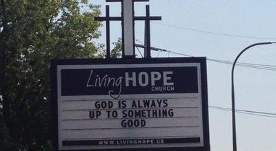Photo of Church Living Hope Church at 777 Meacham Rd, Elk Grove Vlg, IL 60007, United States