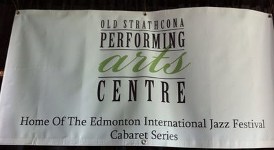 Photo of Concert Hall Old Strathcona Performing Arts Centre at 8426 Gateway Blvd Nw, Edmonton, AB T6E 4B4, Canada