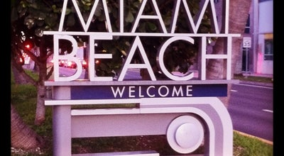 Photo of Monument / Landmark Welcome To Miami Beach Sign at I-195, Miami Beach, FL 33140, United States