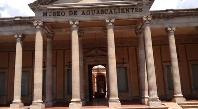 Photo of Art Museum Museo De Aguascalientes at Ignacio Zaragoza, Aguascalientes, Mexico