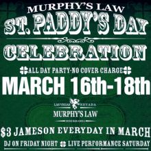 Murphy's Law Irish Pub has been gearing up for the mayhem of St. Patrick's Day by offering $3 shots of Jameson all March, and this St. Patrick's Day will be no exception.