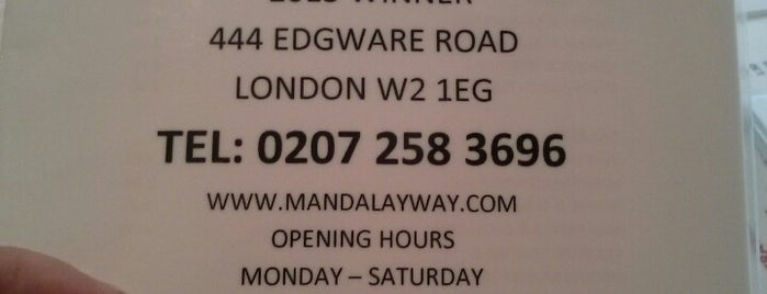 Mandalay is one of Spotting in London.