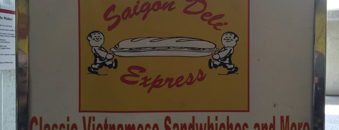 Saigon Deli Express is one of places to go.