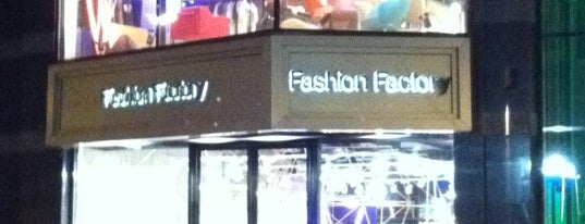 Fashion Factory is one of Don't forget.