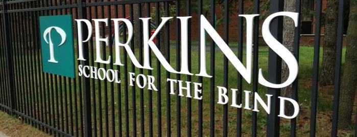 Perkins School for the Blind is one of B. Locations.