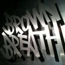 Brownbreath