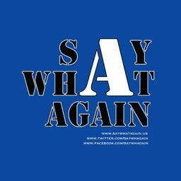 Say What Again Blog