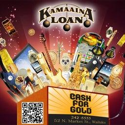 Kamaaina Loan-Cash for Gold