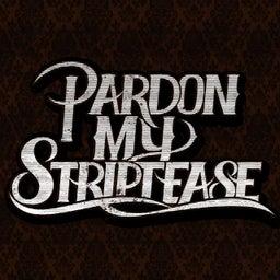 Pardon My Striptease