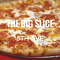 The Big Slice - 5th Ave